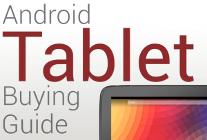 Android-Tablet-Buying-Guide