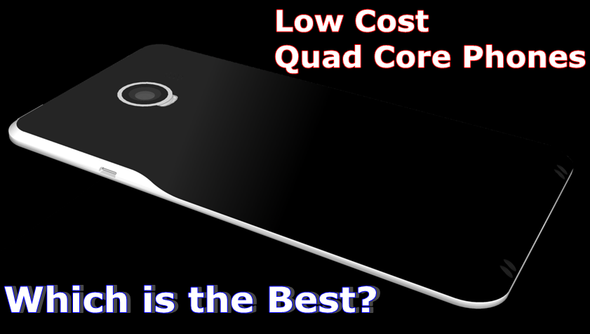 Quad Core Phones