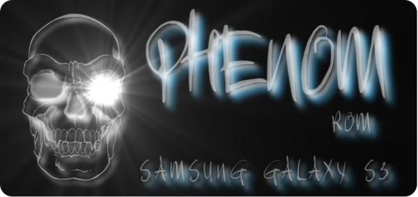Galaxy S4 Phenom ROM