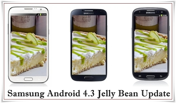 Samsung Galaxy Android 4.3 Jelly Bean Update