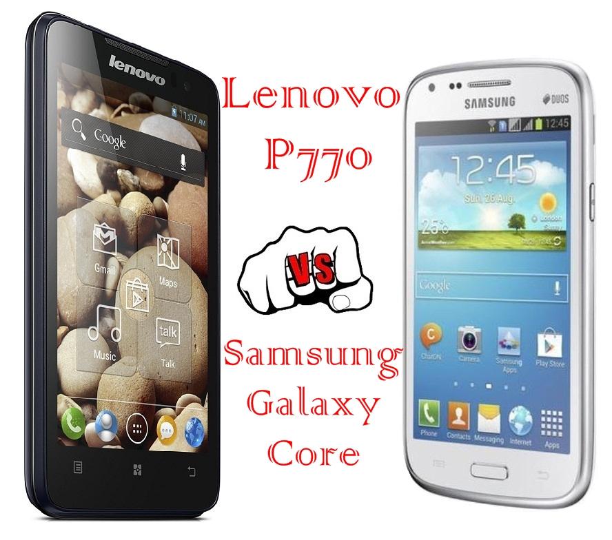 Lenovo P770 vs Samsung Galaxy Core