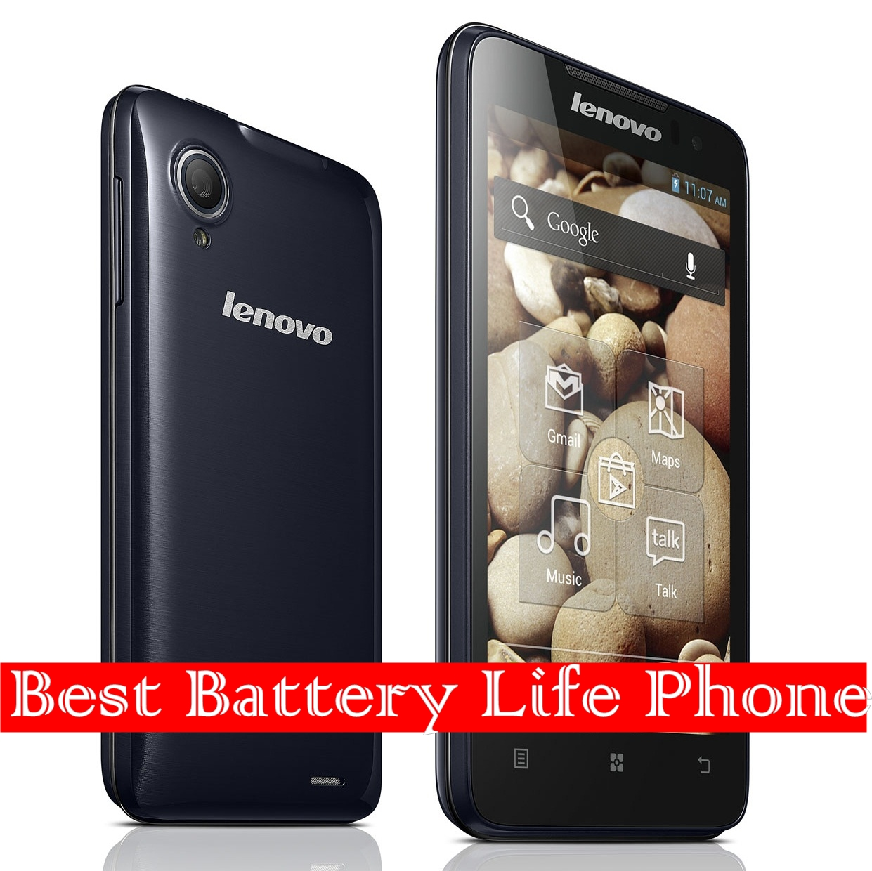 Phone Android Phones With Long Battery Life top 10 phones with best battery life cycle lenovo p770