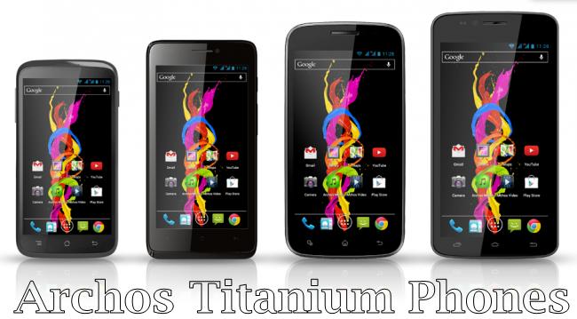 Archos Titanium 40, 45, 50 & 53