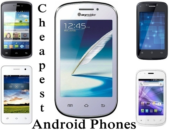 Cheapest Android Phones in India