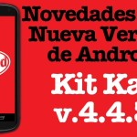 Android 4.4.3 Shows up – Changelog, Bug Fixes, Update Roll Out