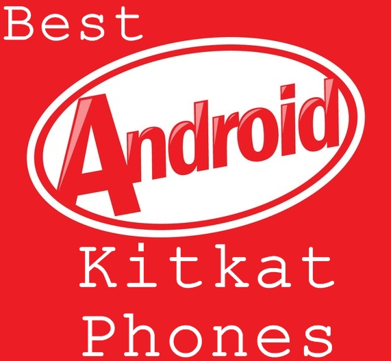Best Android Kitkat Phone