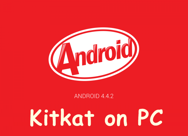 Android kitkat for PC