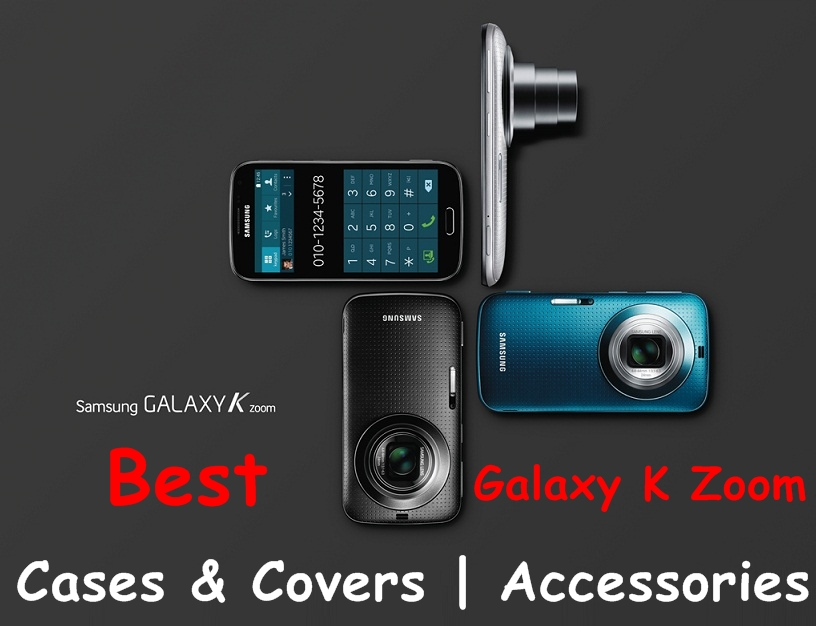 Best Galaxy K Zoom Cases Covers