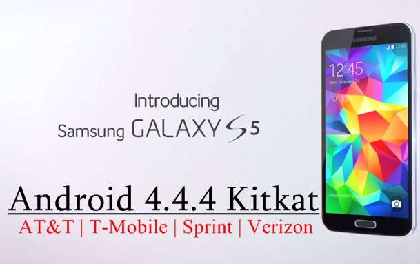 Samsung Galaxy S5 Android 4.4.4 Kitkat Update – T-Mobile, AT&T, Sprint, Verizon