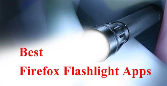 Best Firefox Flashlight Apps