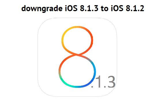 Downgrade iOS 8.1.3