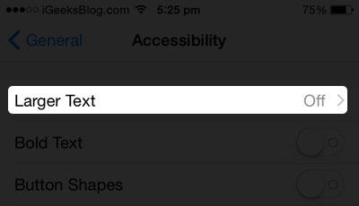 Larger Text Feature