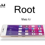 How to Root Blu Vivo Air on Android 4.4 Kitkat