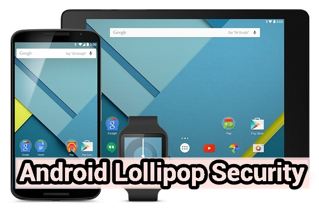 Android Lollipop Security