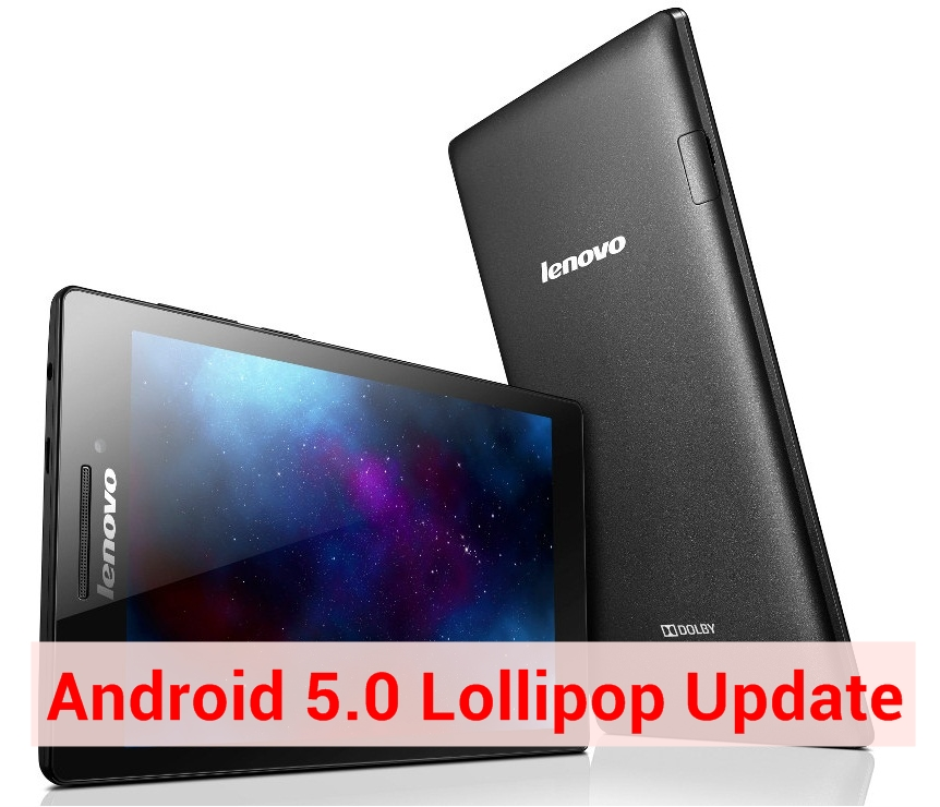 Lollipop Update for Lenovo Tab 2 A7-10