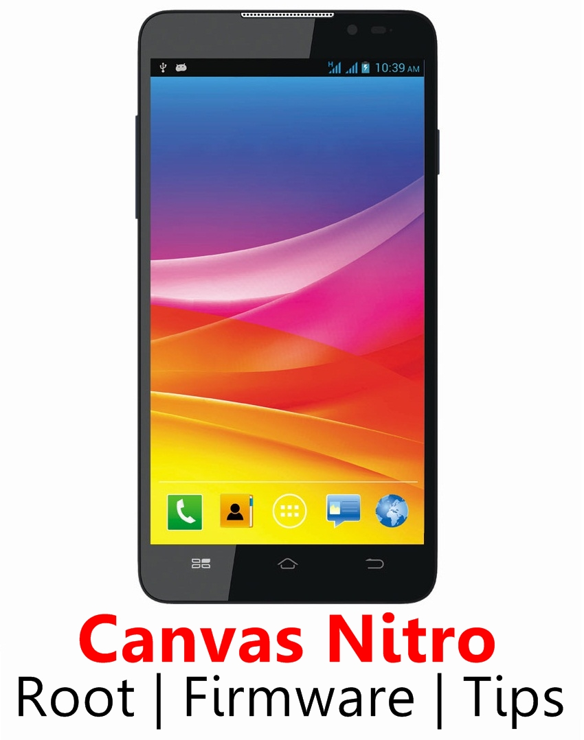 Micromax Canvas Nitro Root