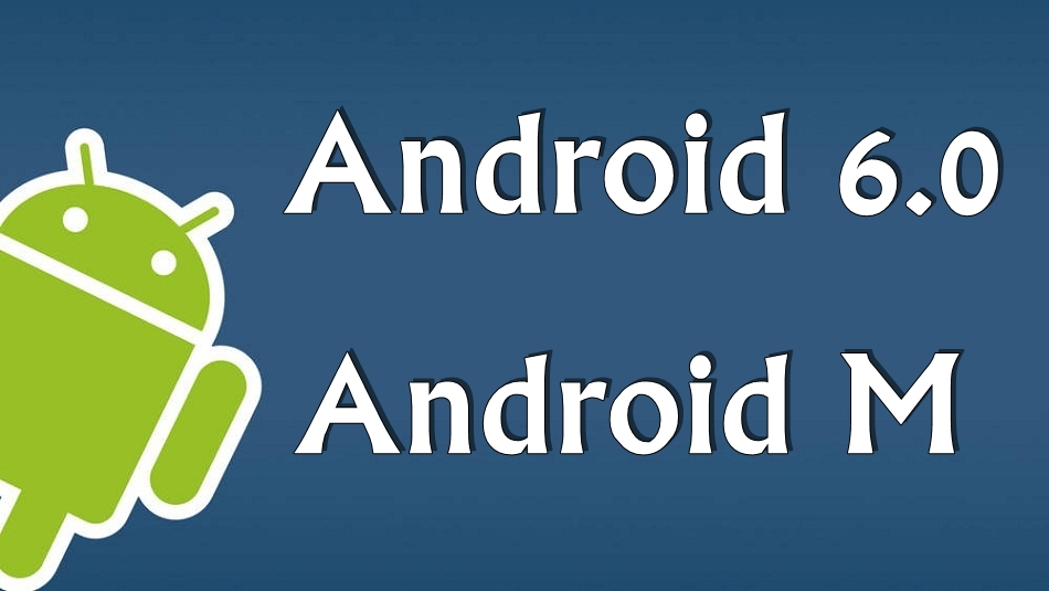 Android 6.0 Feature