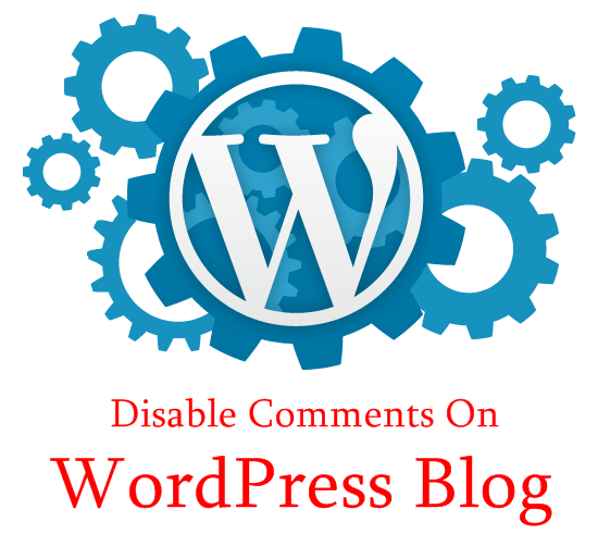 Disable WordPress Blog Comments