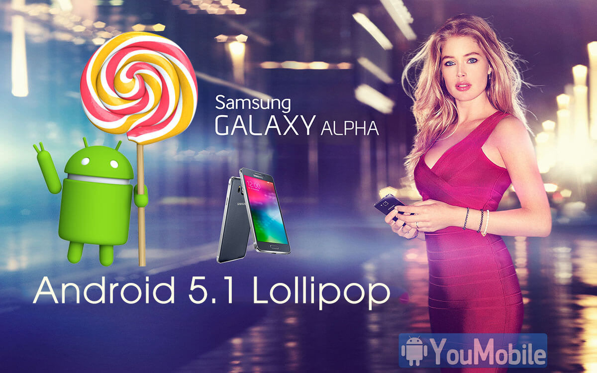 Galaxy Alpha Android 5.1 Update