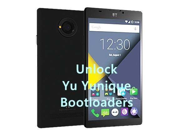 Unlock Yu Yunique bootloaders