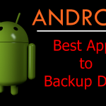9 Best Apps to Backup Android Phone Data without Root – 2017 List