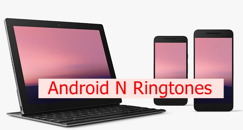Android N Ringtones