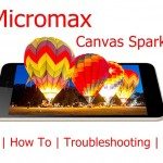 Micromax Canvas Spark 3 Tips, Tricks, How To Guide, FAQs