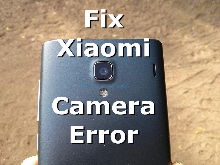 Fix Xiaomi Camera Error