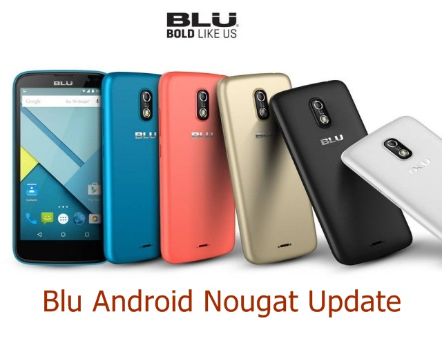 Blu Android Nougat Update