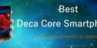 Best Deca core smartphones
