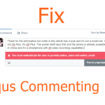 You Must Authenticate the user or provide author_name and author_email Disqus Commenting Error