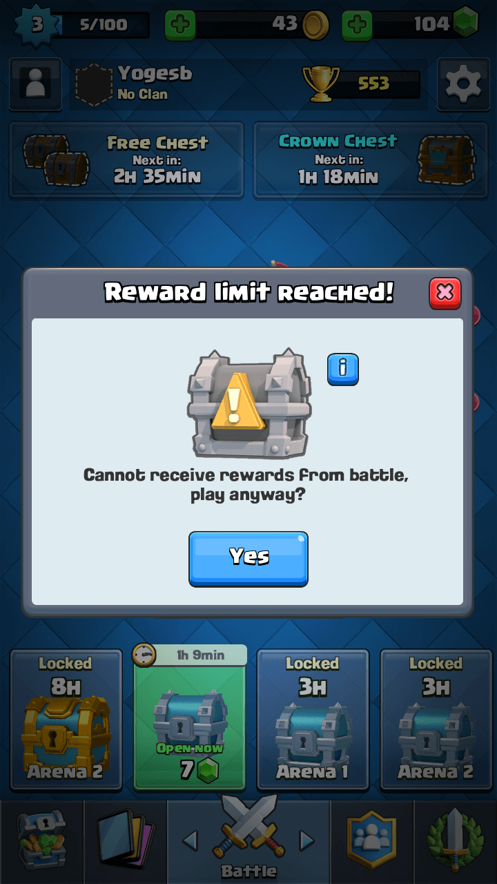 Clash Royale Reward Limit Reached