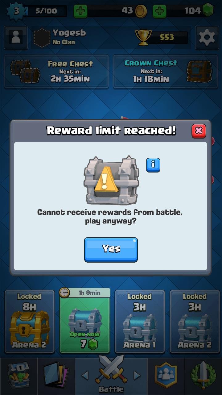 Clash Royale Reward Limit Reached