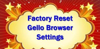 Factory reset Gello Browser settings