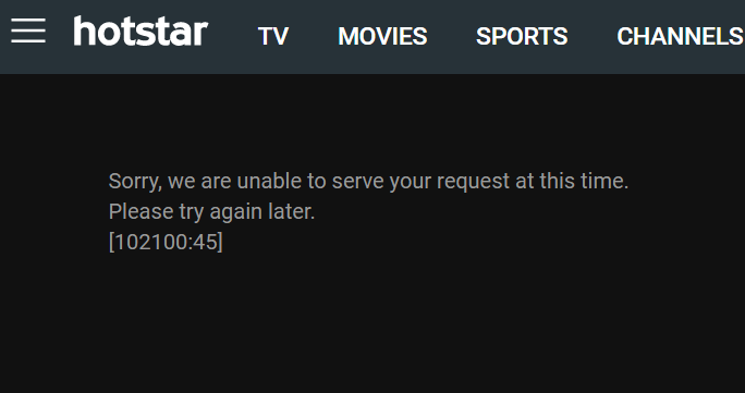 Unable to Serve Your Request - Hotstar Error