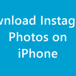 How to Download Instagram Photos on iPhone