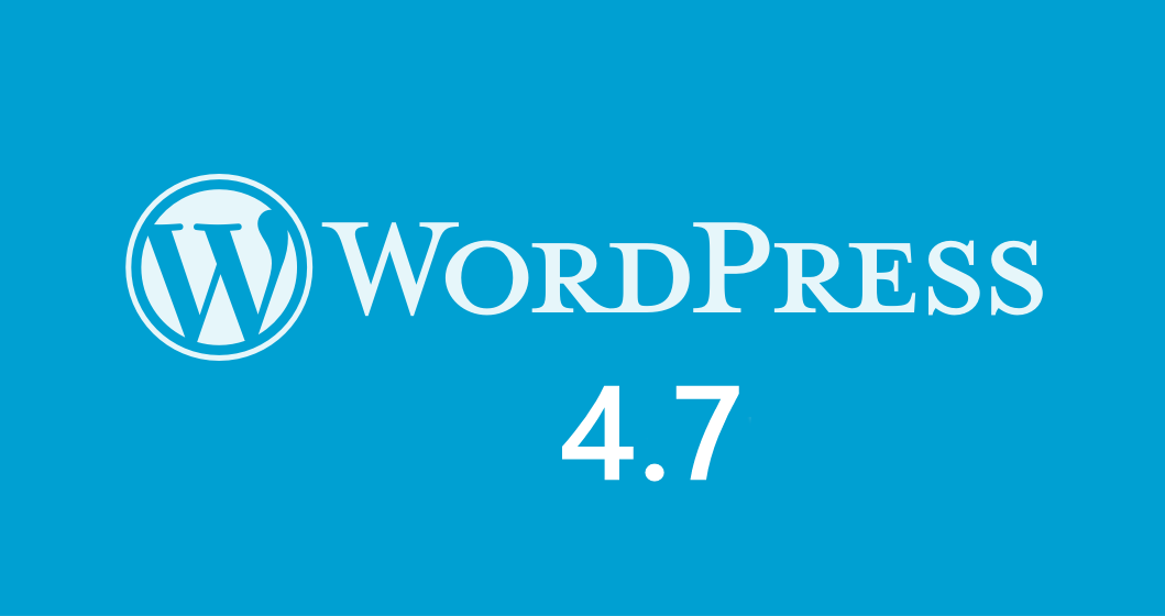 WordPress 4.7 update