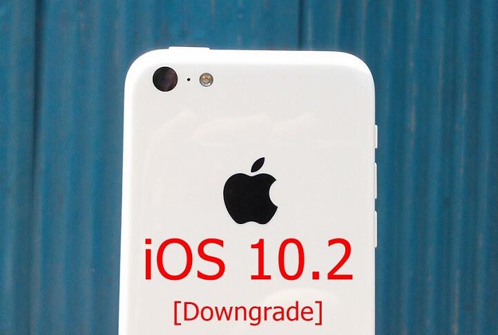 iOS 10.2 Downgrade