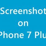 How to Take Screenshot on iPhone 7 Plus or iPhone 7 Screenshot