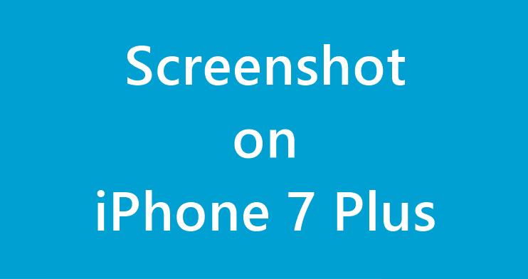 Screenshot on iPhone 7 Plus