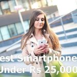 9 Best Smart Phones Below Rs 25000 in India