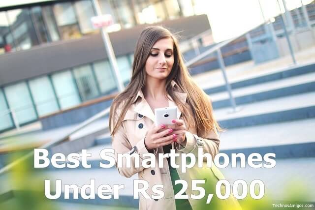 Best Smartphones Below Rs 25000