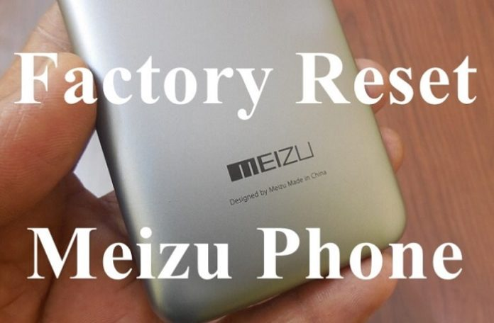 Factory Reset Meizu Phone