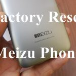 How to Factory Reset Meizu Phone Easily Running on Flyme OS