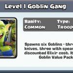 Spawns Six Goblins aka Goblin Army – A new Clash Royale Card