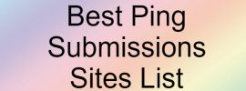 25 List of Best Ping Sites List for Better Indexing of Pages in Search Engines
