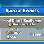Clash Royale Heal Draft Challenge 12 Win Strategy, Tips & Tricks – Heal Spell Card releasing May 1