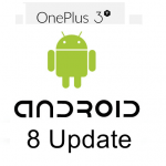 OnePlus 3 & OnePlus 3T Android 8 aka Android O Update