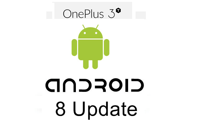 OnePlus 3T Android 8 update