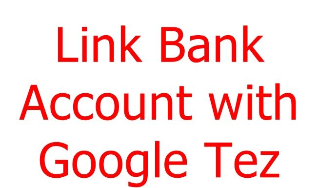 Link bank account with Google Tez
